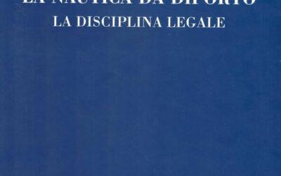 La nautica da diporto la disciplina legale